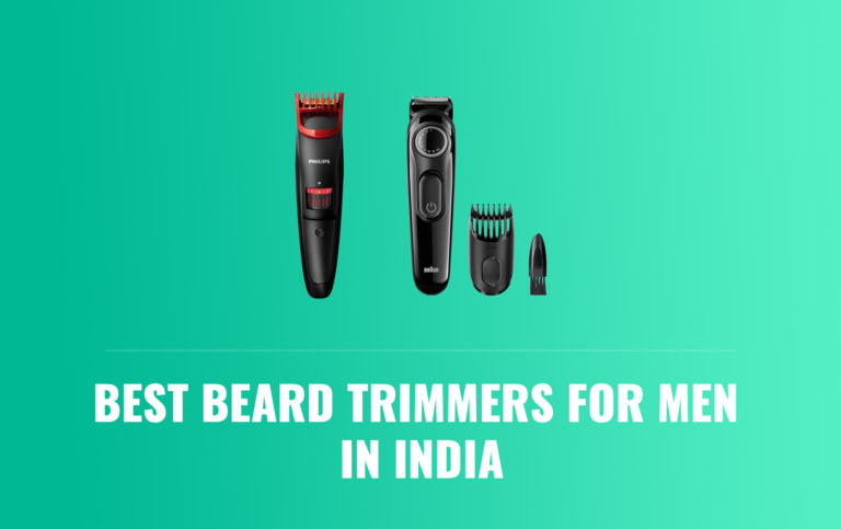 Best Beard Trimmers for Men in India