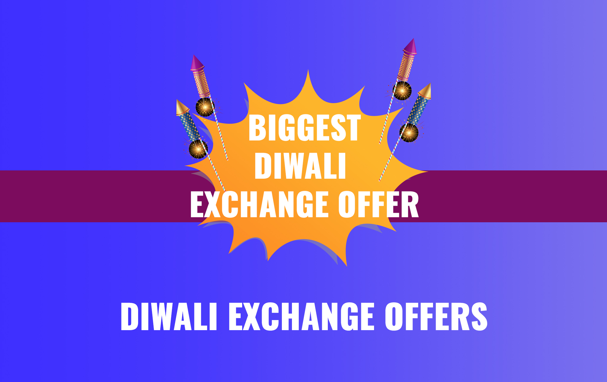 Diwali Exchange Offers