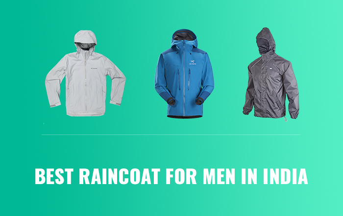 Best Raincoat for Men in India