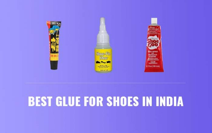 Best Glue for Shoes in India
