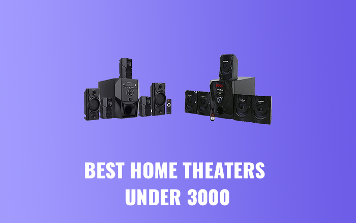 Best Home Theaters Under 3000