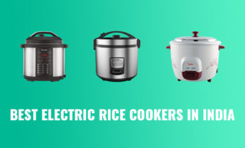 9 Best Electric Rice Cookers in India – 2021 [Reviews & FAQs]